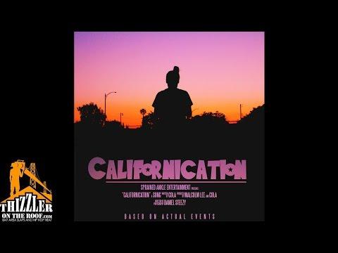Cola - CALIfornication [Thizzler.com]