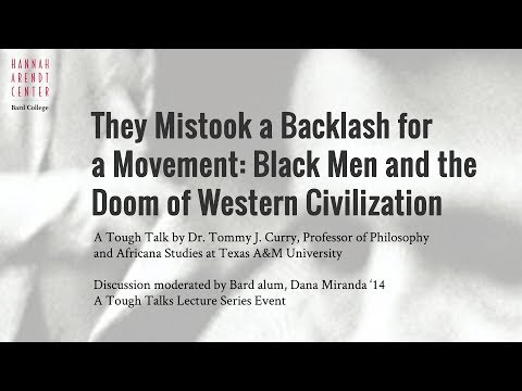 They Mistook a Backlash for a Movement: Black Men and the Doom of Western Civilization