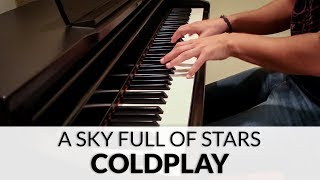 Coldplay - A Sky Full Of Stars (HQ Piano Cover)