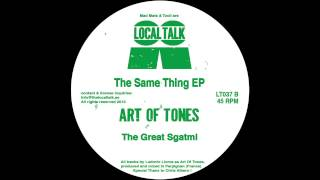 Art Of Tones  - The Great Sgatmi (12