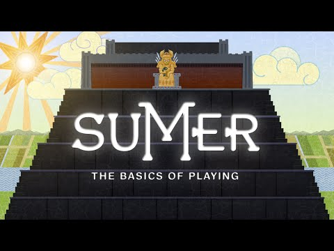 The basics of playing Sumer