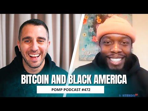 Bitcoin and Black America | Isaiah Jackson | Pomp Podcast #472