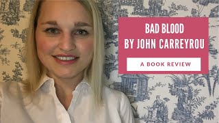 Bad Blood By John Carreyrou - Book Review