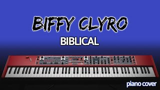 Piano Cover: Biblical [Biffy Clyro]