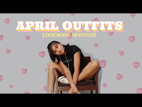 ✨ OUTFITS OF THE WEEK LOOKBOOK | APRIL ✨