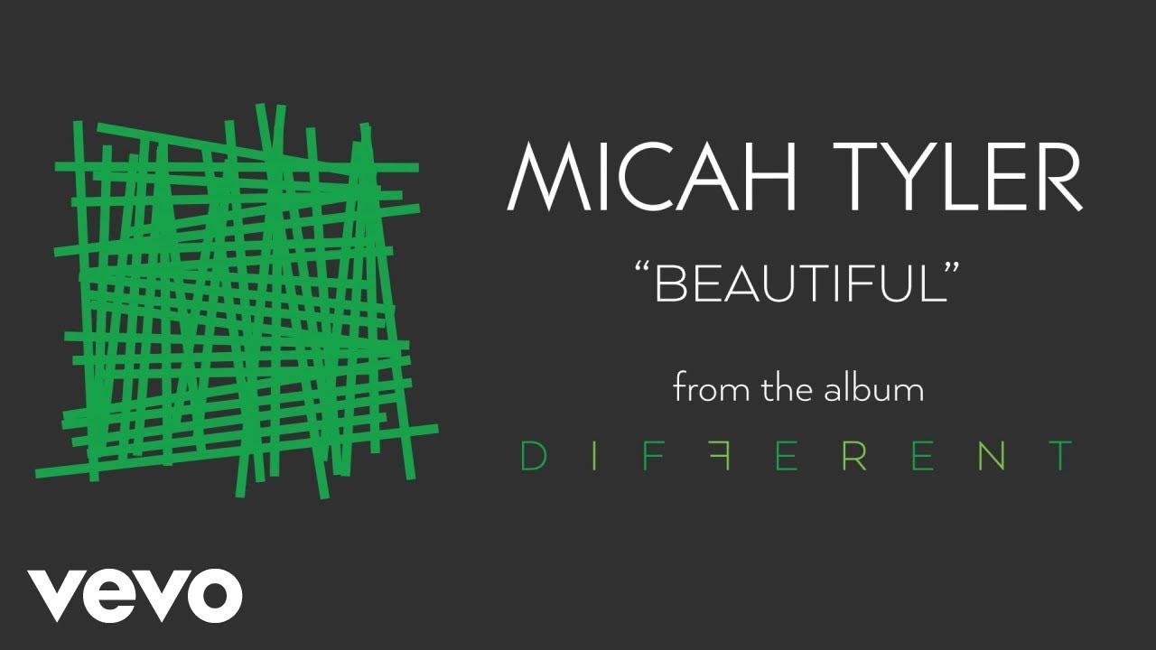 Micah Tyler - Beautiful (Audio)