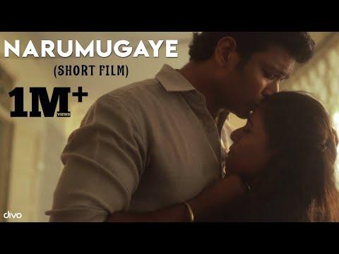 Narumugaye - Official Tamil Short Film   Benito, Nandhini Madesh   Mohan Govind