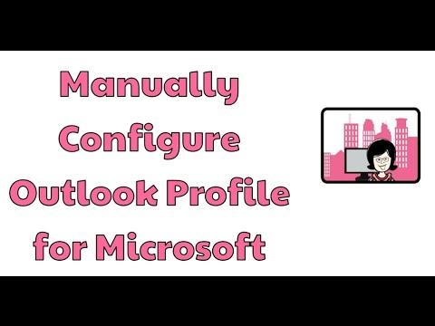 Manually Configure Outlook Profile For Microsoft Exchange
