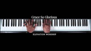 """Grace So Glorious"" (Official Keys Tutorial)"