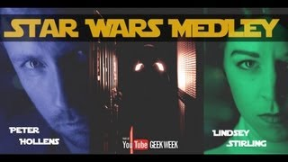 Repeat youtube video Star Wars Medley - Lindsey Stirling & Peter Hollens #geekweek