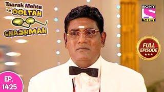 Taarak Mehta Ka Ooltah Chashmah - Full Episode 1425 - 19th September, 2018