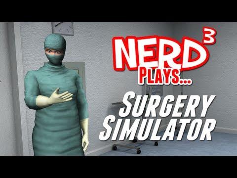 Nerd³ Plays... Surgery Simulator 2011