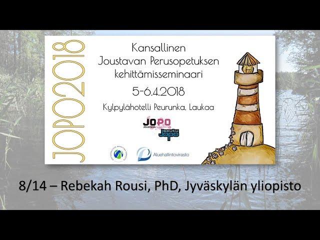 JOPO2018 - osa 8/14 - Rebekah Rousi, PhD, Jyväskylän yliopisto - APEX