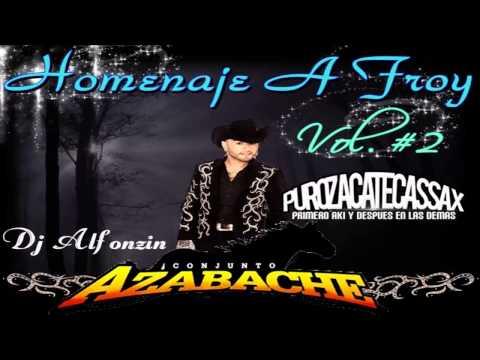Conjunto Azabache Mix 2014 - Homenaje A Froy Vol. 3 - DjAlfonzin