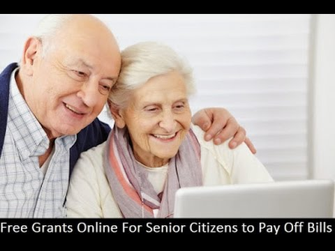 Free Grant For Senior Citizens to Pay Off Bills-Apply Free Money Grants