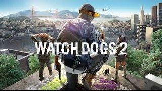 How To Download & Install Watch Dogs 2 PC Free