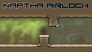 Naptha Airlock! Oxygen Not Included Tutorial