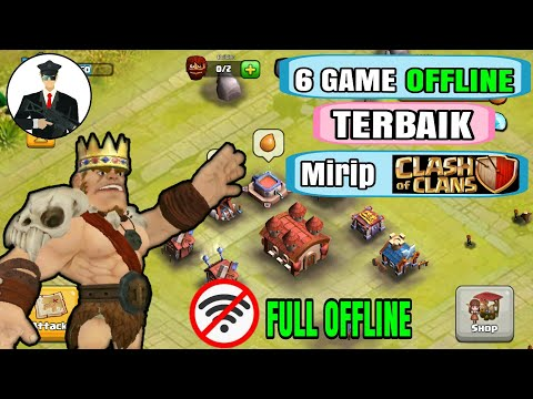 6 Game OFFLINE Mirip Clash Of Clans