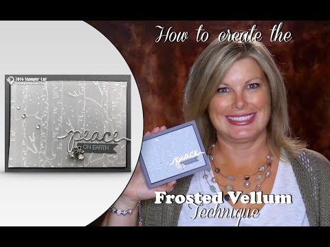 How to create the Frosted Vellum technique for Christmas Cards featuring Stampin Up Woodlands Folder