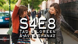 "Girls ""Tad & Loreen & Avi & Shanaz"" (S4E8) Review"