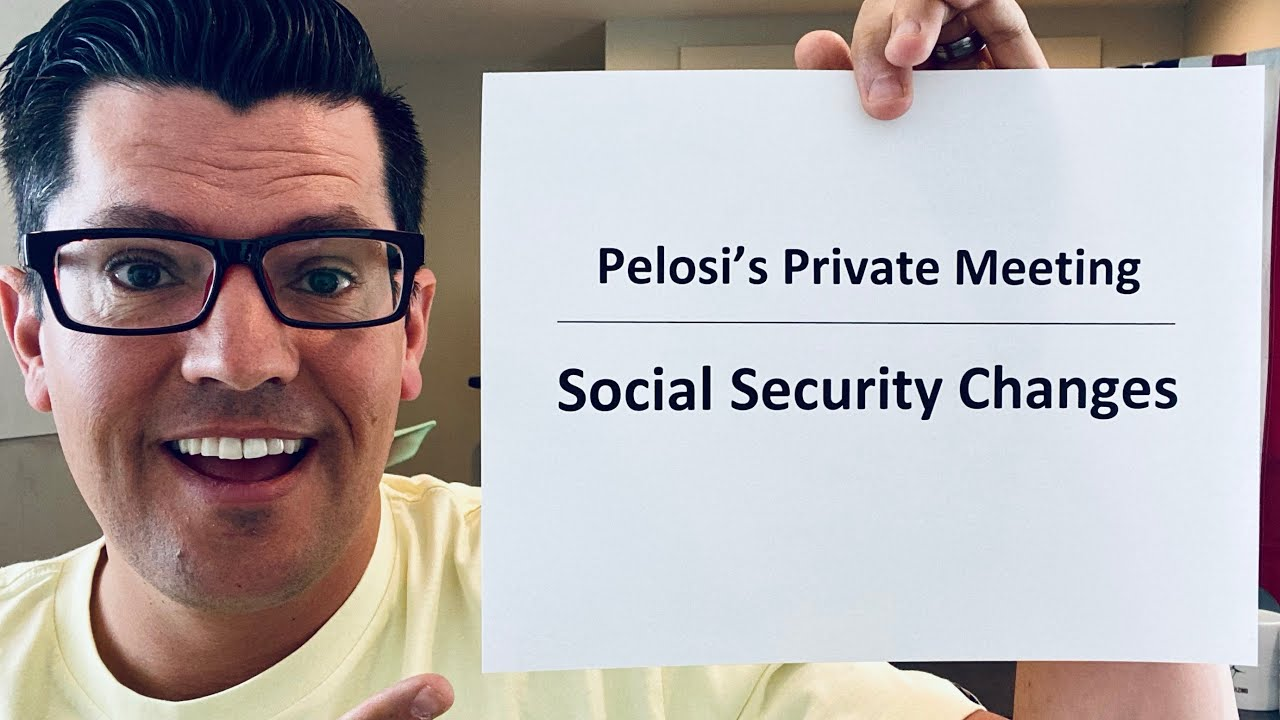 Pelosi's Meeting Details    Fourth Stimulus Check Update   Social Security Increase Coming