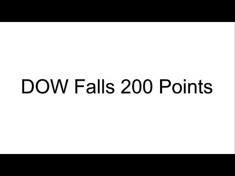 Dow Falls 200 Points