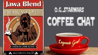 COFFEE CHAT    Darth Bane, Legacy Comics and EU
