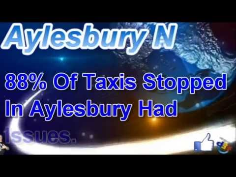Aylesbury News, 88% Of Taxis Stopped In Aylesbury Had Issues.