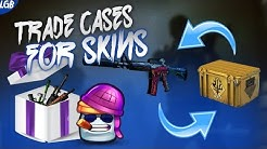 How To Trade CS:GO Cases for Skins! [OUT-DATED]