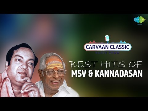 Carvaan Classic Radio Show   Best Hits of MSV & Kannadasan   Super Hit Tamil Old Classic Songs