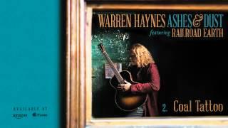 Warren Haynes - Coal Tattoo (Ashes & Dust)