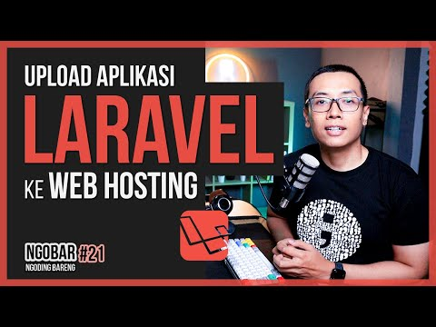 NGOBAR #21 - Upload Aplikasi Laravel Ke WEB HOSTING