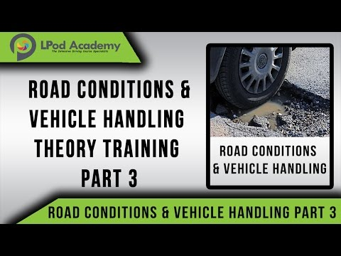 Driving Theory Test Case Study 2018 - Road Condition and Vehicle Handling - Part 3