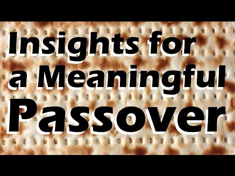 PASSOVER: Insights for a Meaningful Pesach Seder with Rabbi Yitzchak Feigenbaum – Jews for Judaism