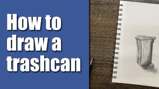 How to draw a trash can (video)