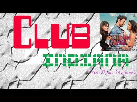 Bezubaan Ishq - Dil Parinda (Music Video) Club Indiana (Song ID : CLUB-0000094)