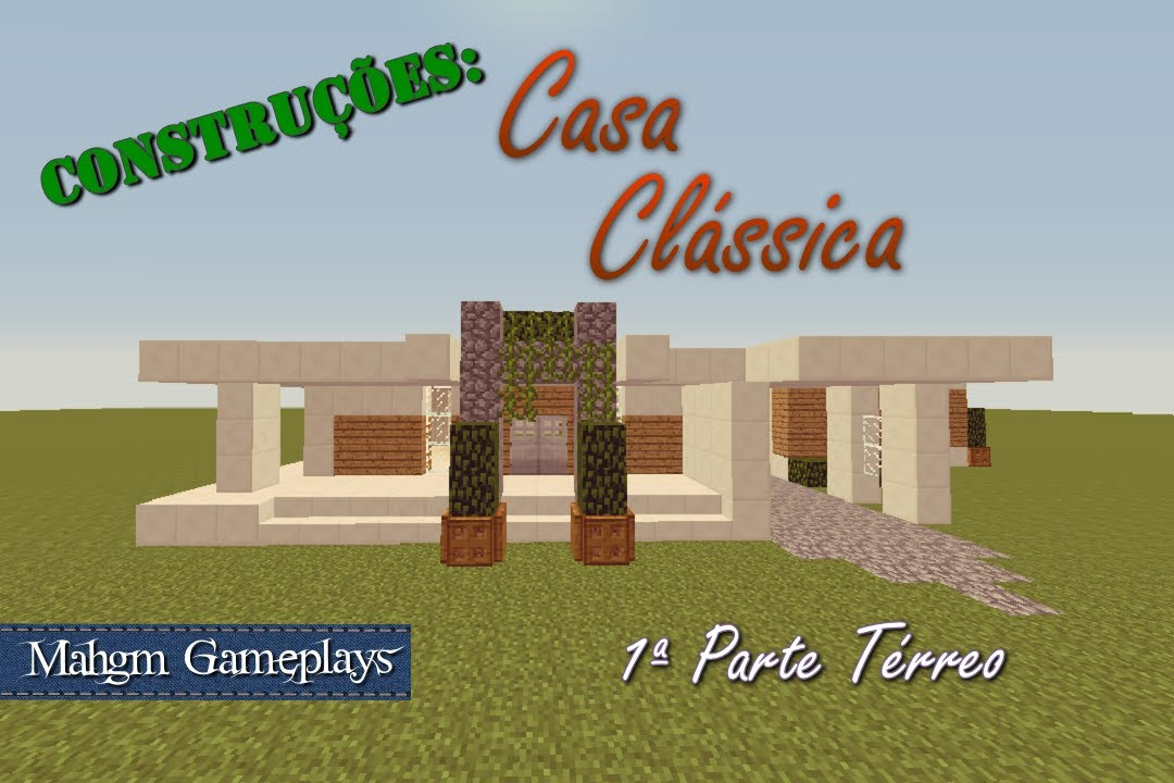 minecraft constru es casa cl ssica youtube