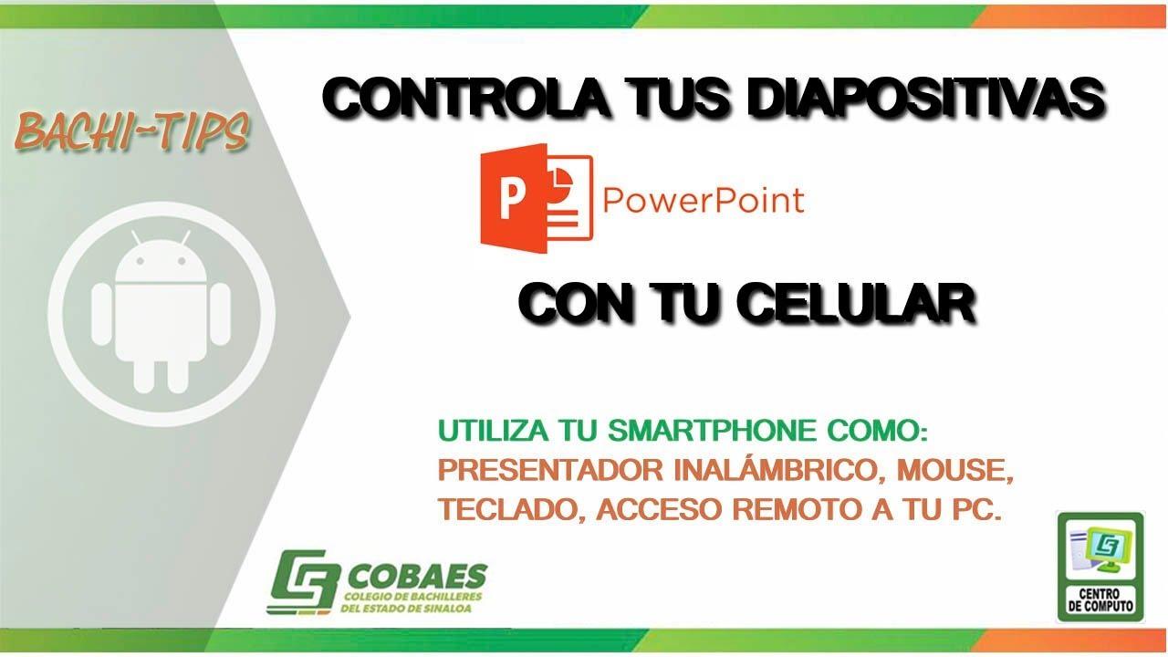 af13e71a5 CONTROLA TU PRESENTACIÓN (Diapositivas de Power point) Con tu Celular.  Bachiller Channel