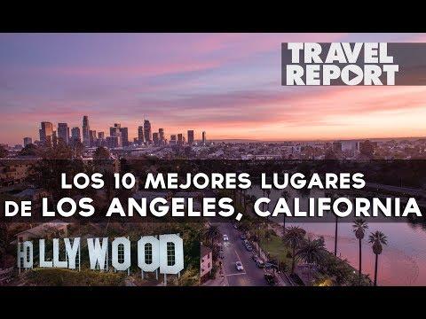 10 imperdibles de Los Ángeles, California