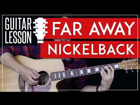 Far Away Guitar Tutorial - Nickelback Guitar Lesson 🎸 |Tabs + Chords + Guitar Cover|