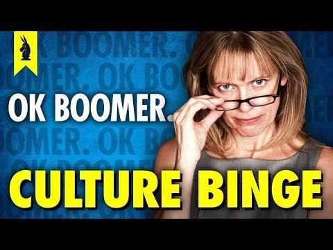 Ok Boomer – Culture Binge Episode #22