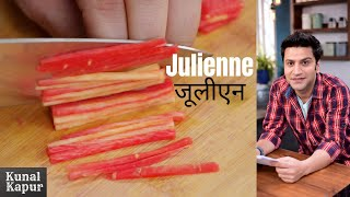 What is Julienne & How to pronounce Julienne in Hindi | जूलीएन क्या होता है How to cut | Ask Kunal