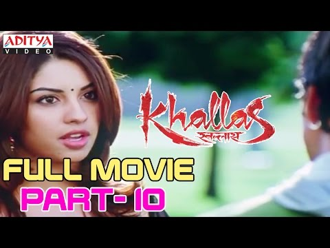 Khallas Hindi Movie Part 10/12 Raviteja, Richa Gangopadhay, Deeksha Seth