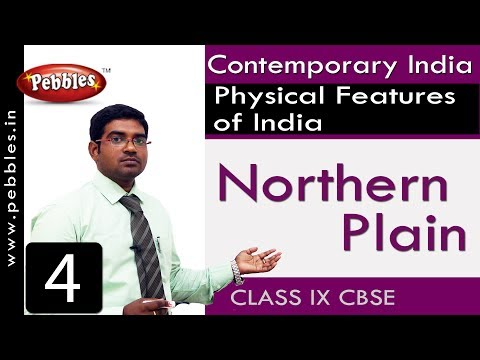The Northern Plain | Physical Features of India | Social Science | Class 9 CBSE