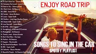 Enjoy Road Trip - Good Songs to Sing in The Car (Spotify Playlist)- Best Road Trip Songs of All Time