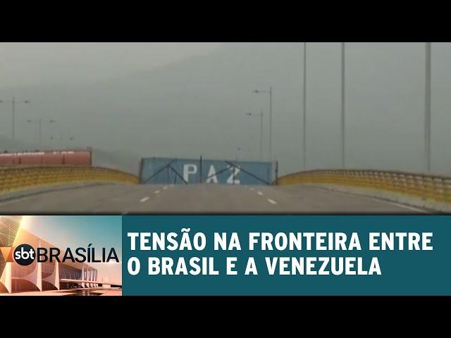 Tensão na fronteira entre o Brasil e a Venezuela | SBT Brasília 22/02/2019