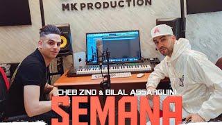 Bilal Assarguini Ft Cheb Zino -Semana (EXCLUSIVE Music Video) 2020