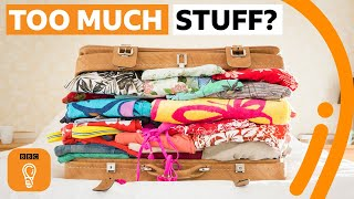 Why do we have so much stuff? | BBC Ideas