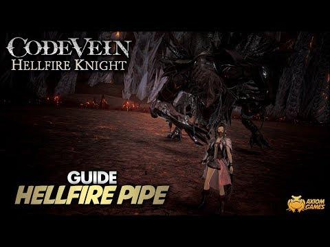 Code Vein: Hellfire Knight - Hellfire Pipe Guide |