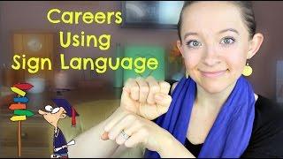 Careers Using Sign Language ┃ ASL Stew